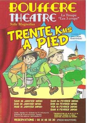 Th��tre : Trente kms � pied Bouff�r� SPECTACLES